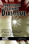 Curriculum and Teaching Dialogue